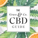 GrassCo Guide To CBD